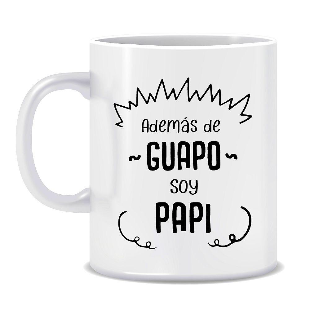 TAZA - PAPI GUAPO