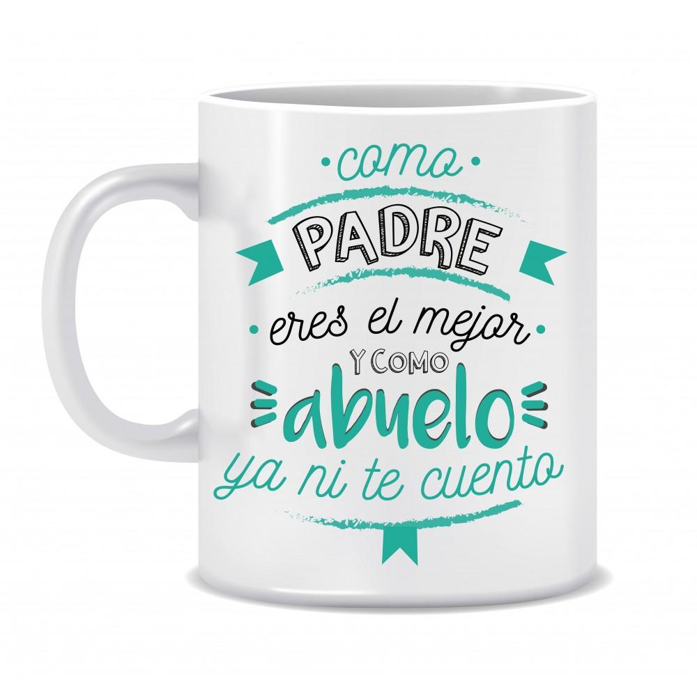 """TAZA """"MEJOR PADRE Y ABUELO"""""""