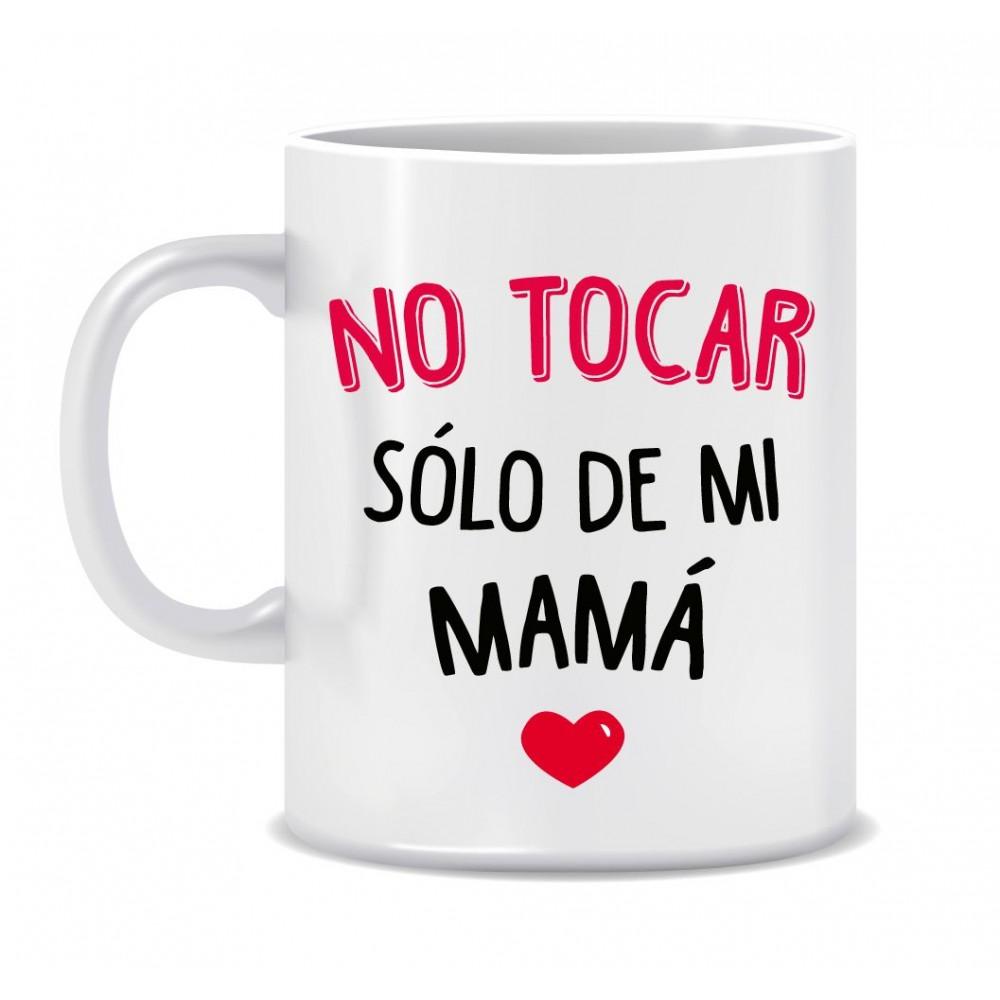 """TAZA """"SOLO DE MAMÁ"""""""
