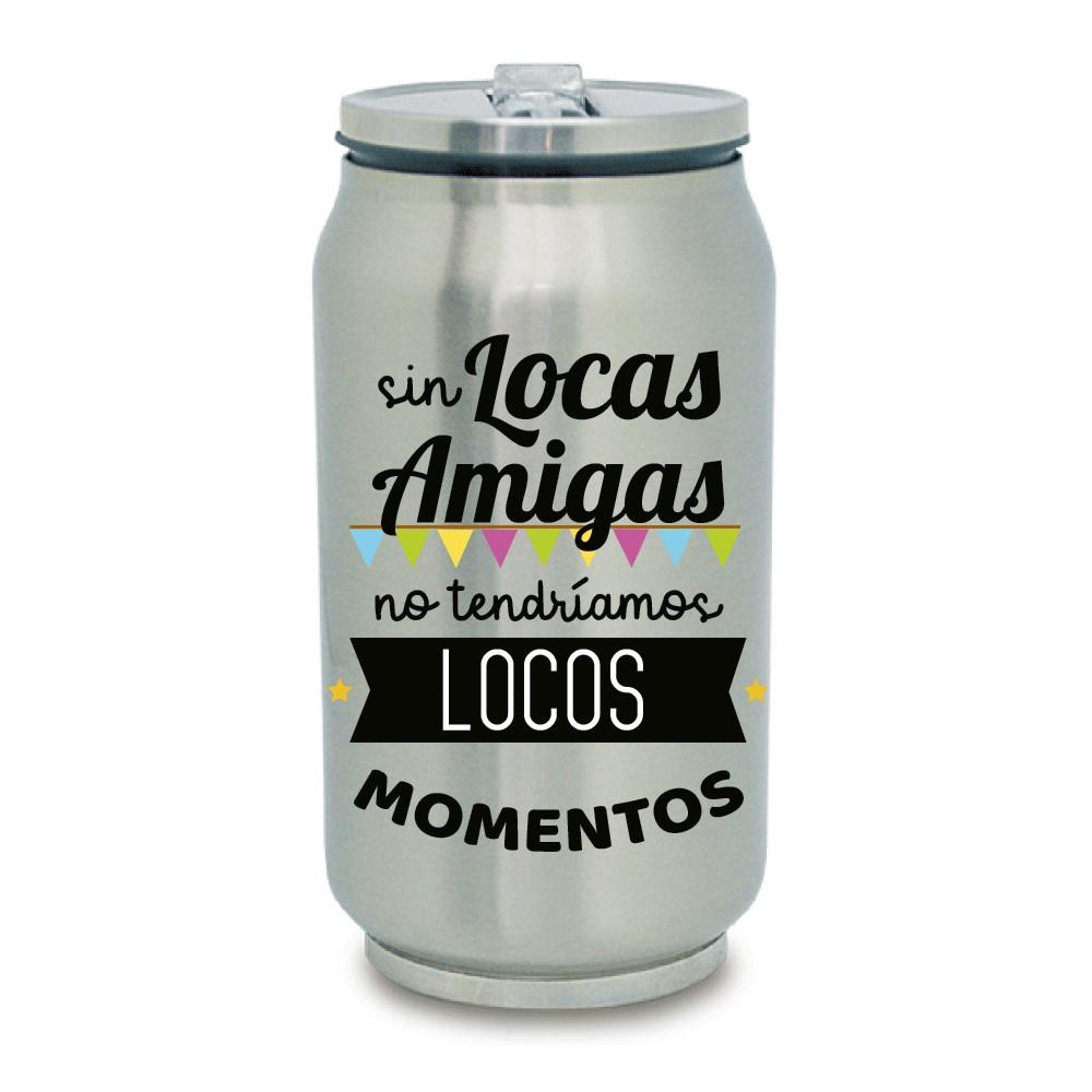"TERMO LATA ""LOCAS AMIGAS"""